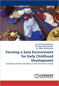 Forming a Save Environment for Early Childhood Development